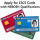 CSCS scheme includes nebosh min
