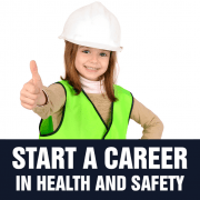 how to start a career in health and safety?