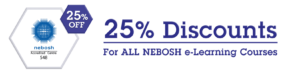 NEBOSH Discount Offer 25%
