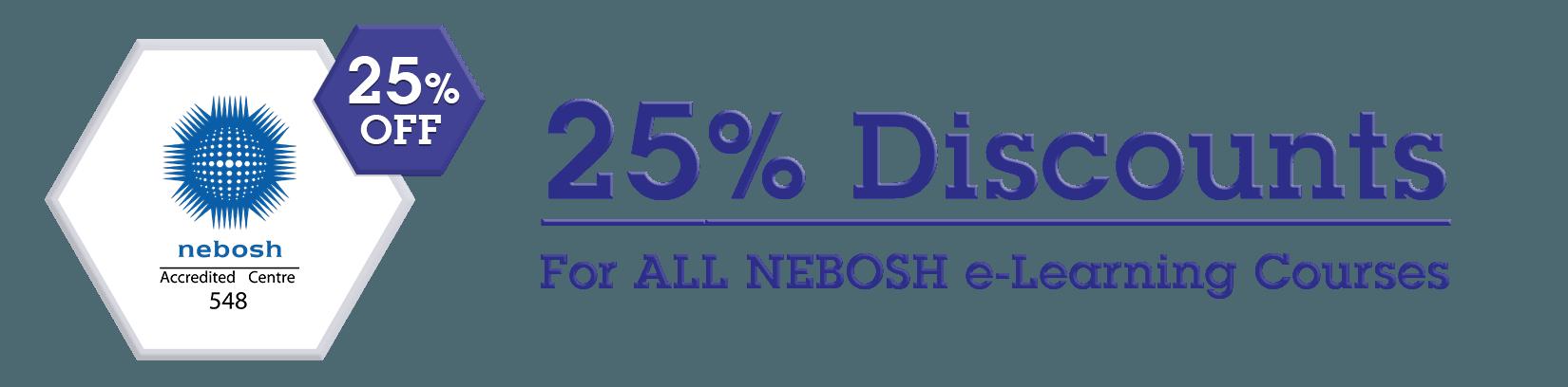 NEBOSH Discount Offer 25%