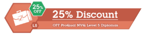 25% Off ProQual NVQ Level 5 Diploma