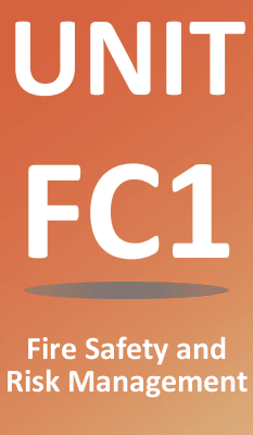Unit FC1 Fire Safety & Risk Management