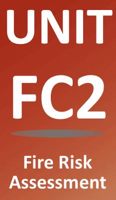 Unit FC2 Practical Fire Risk Assessment