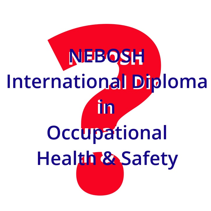 Nebosh National Diploma: Unit A: Part 1: Managing Health and Safety