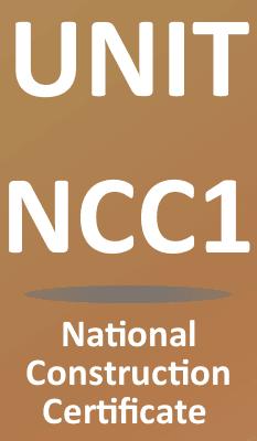Unit NCC1 Managing & Controlling Hazards in Construction Activities