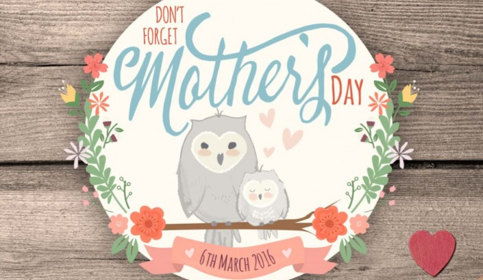 Dont forget mothers day