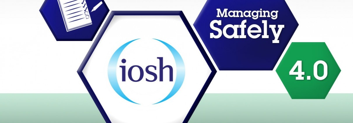 New & Improved IOSH Managing Safely v4.0