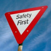 Safety First Road sign