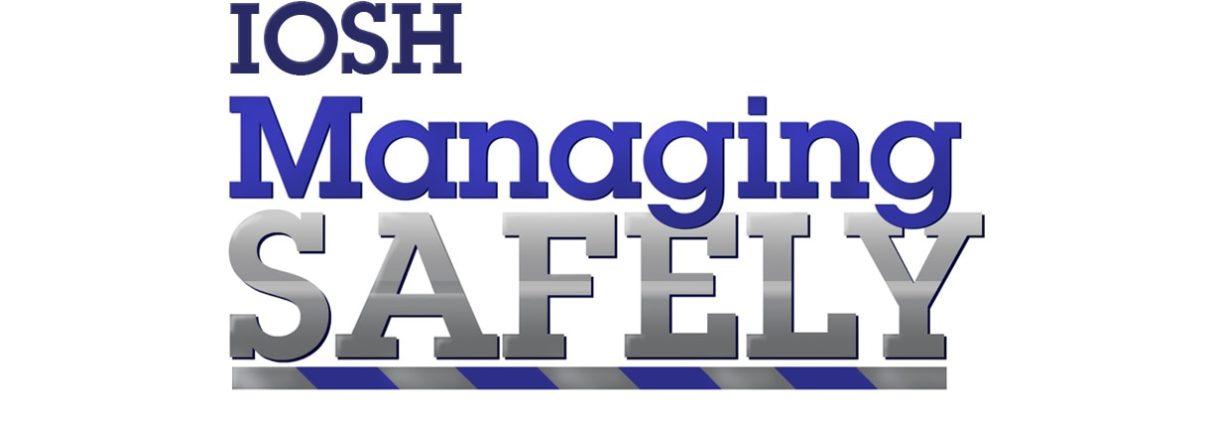 Managing Safely - IOSH Blog Image
