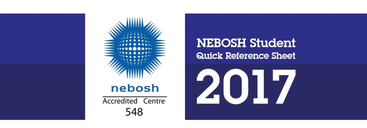 NEBOSH Quick reference Sheet Exam 2017 v1.0 - SHEilds