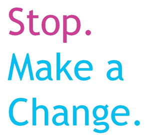 Stop Make a change Campaign
