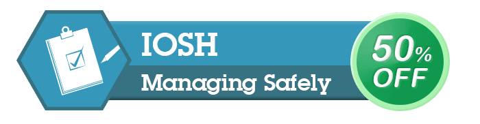 IOSH MANAGING SAFELY FOR £199!