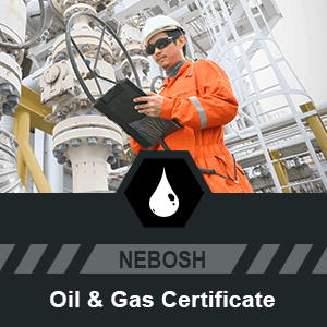NEBOSH Oil and Gas Certificate