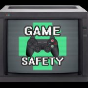 National Video Game Day - Game Safety
