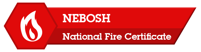 National Fire Certificate Course NEBOSH