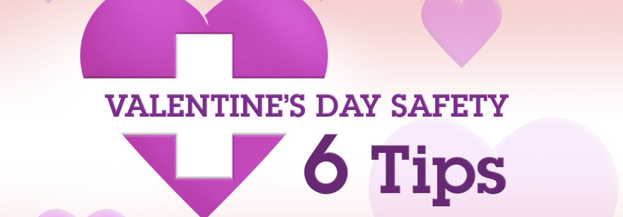 Valentines Day Safety SHEilds Health and Safety blog