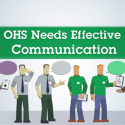 OHS Needs Effective Communication