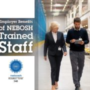 Employer Benefits of Training NEBOSH Staff