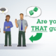 Image for the Are you that guy blog image from SHEilds eLearning