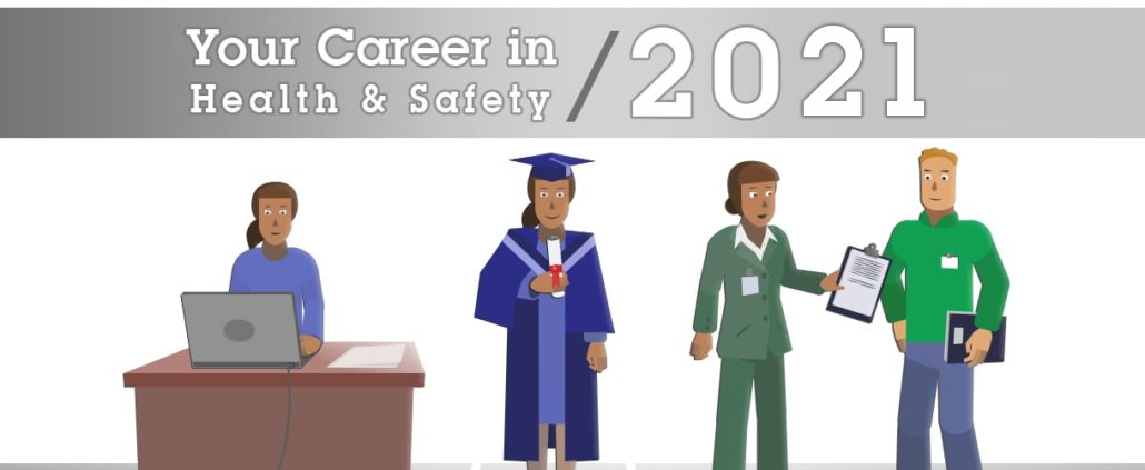 Your health and Safety Career in 2021